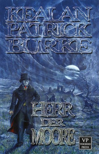 Neu bei Voodoo-Press: DER HERR DER MOORE von Kealan Patrick Burke