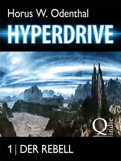 Heute kostenlos für den Kindle: HYPERDRIVE 1: DER REBELL