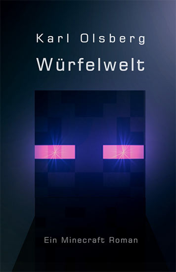 Heute kostenlos bei Amazon: WÜRFELWELT – Minecraft Fanfiction