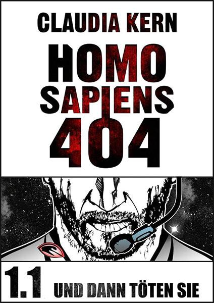 Neue Science Fiction-Serie: HOMO SAPIENS 404 von Claudia Kern
