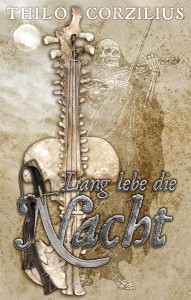 """Cover """"Lang lebe die Nacht"""""""