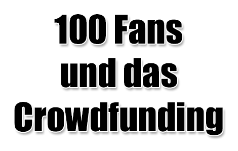 100 Fans Crowdfunding