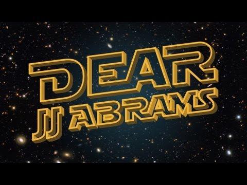 Ein offener Brief an J. J. Abrams zum Thema STAR WARS – alsVideo