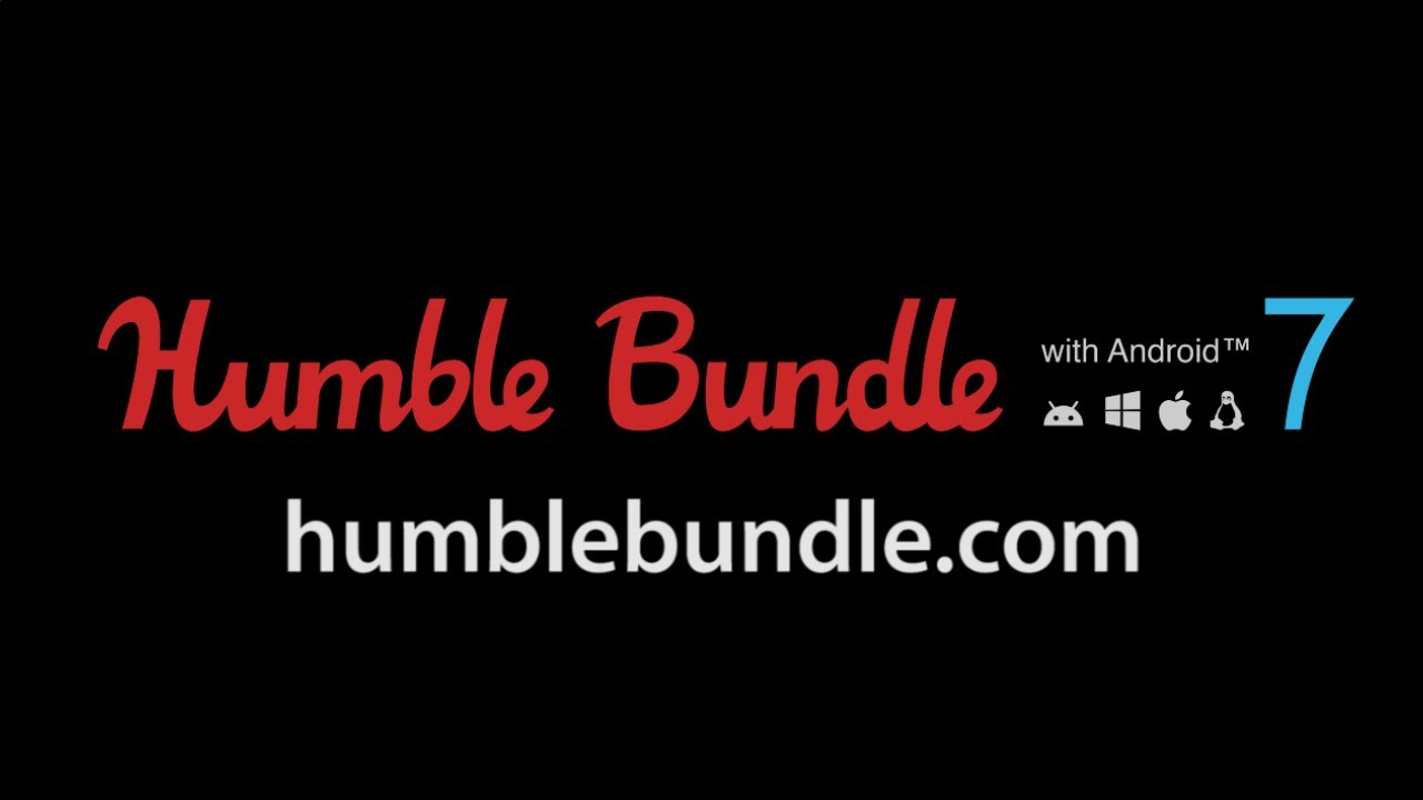 HUMBLE BUNDE WITH ANDROID 7