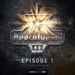 APOCALYPSIS III – dritte Staffel des Serienromans von Bastei