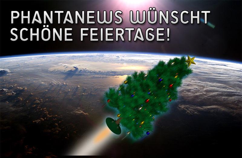 PhantaNews wünscht schöne Feiertage!
