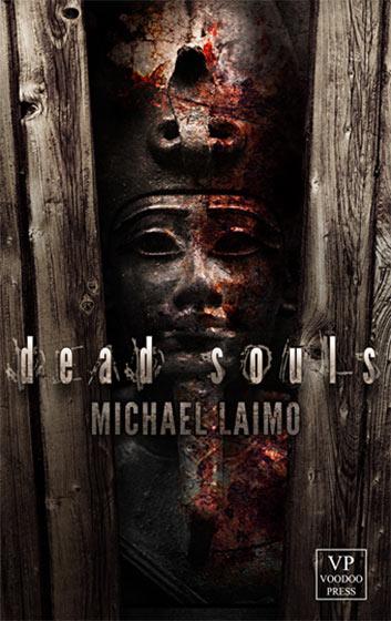 Voodoo Press legt das eBook oben drauf, und: DEAD SOULS von Michael Laimo