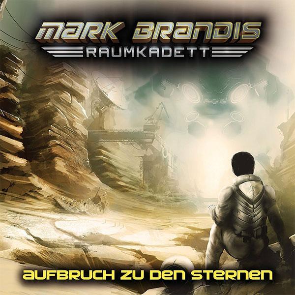 Neue Hörspielserie bei Folgenreich: MARK BRANDIS – RAUMKADETT