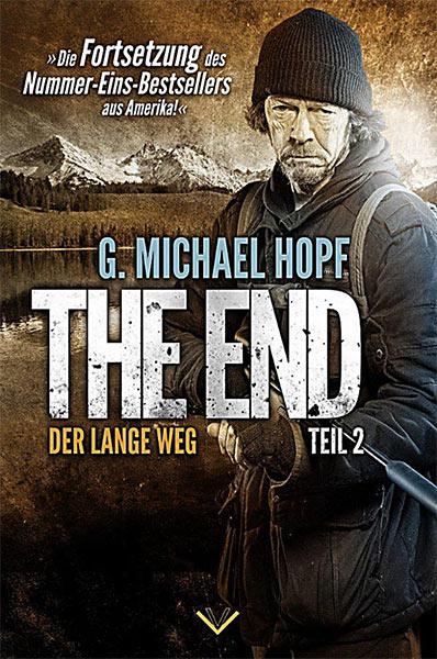 Neuveröffentlichung: THE END 2 – DER LANGE WEG von G. Michael Hopf