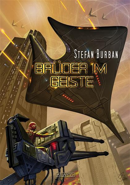 Erschienen: BRÜDER IM GEISTE von Stefan Burban