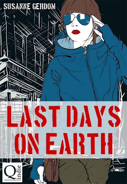 Kostenlos als eBook: LAST DAYS ON EARTH