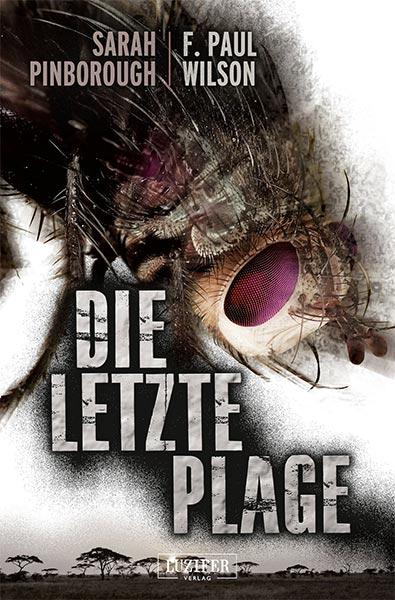 Neu beim Luzifer-Verlag: DIE LETZTE PLAGE