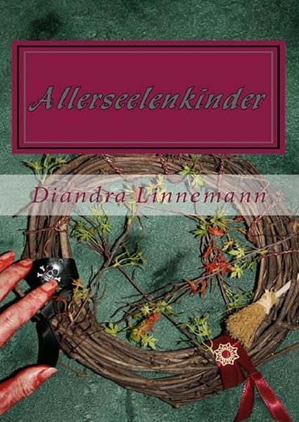 PhantaNews Selfpublisher-Leseproben: ALLERSEELENKINDER – Diandra Linnemann