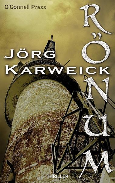 Erschienen: Jörg Karweicks RÖNUM