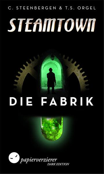 In Kürze: STEAMTOWN – DIE FABRIK