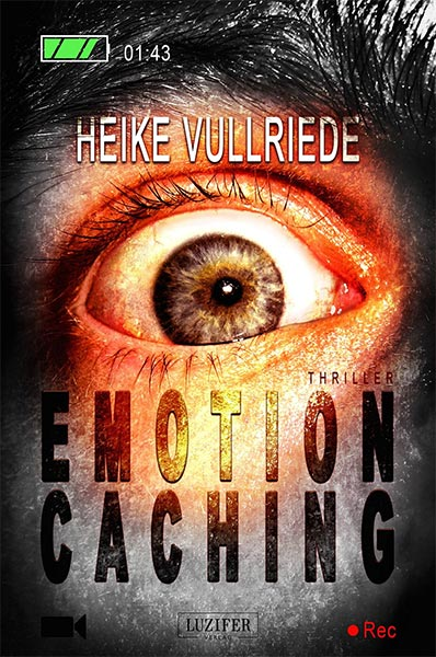 Demnächst neu bei Luzifer: EMOTION CACHING von Heike Vullriede