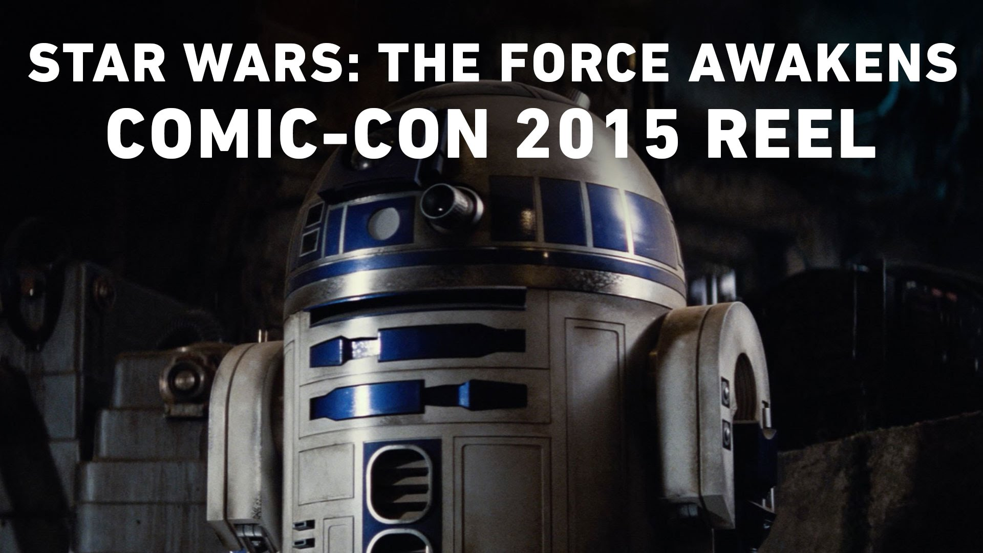 STAR WARS – THE FORCE AWAKENS San Diego Comic Con 2015 Reel
