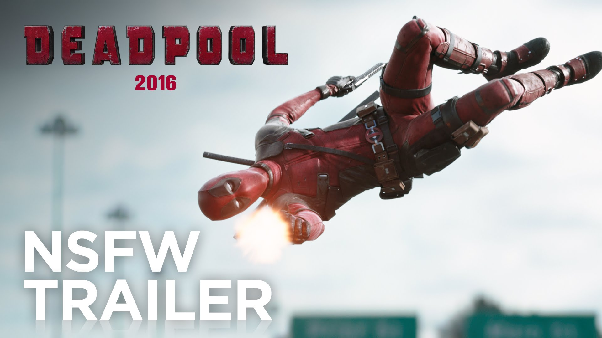 DEADPOOL Red Band Trailer