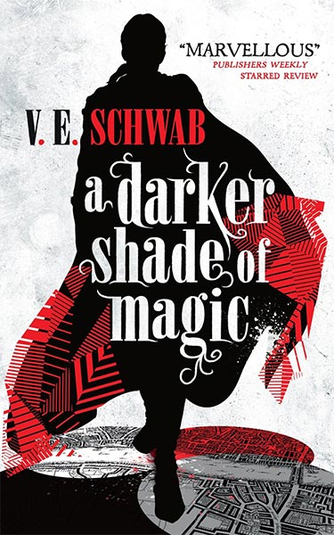 Leseempfehlung: A DARKER SHADE OF MAGIC – V. E. Schwab