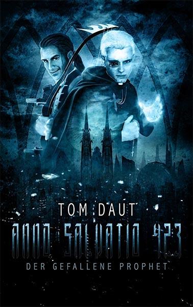 Jetzt auch als eBook: ANNO SALVATIO 423 – DER GEFALLENE PROPHET