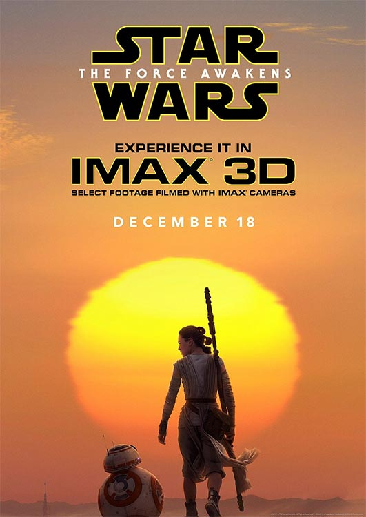 STAR WARS – THE FORCE AWAKENS – IMAX Poster