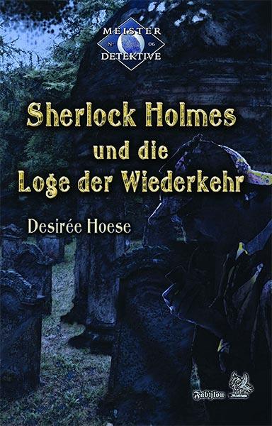 Neu bei Fabylon: SHERLOCK HOLMES UND DIE LOGE DER WIEDERKEHR