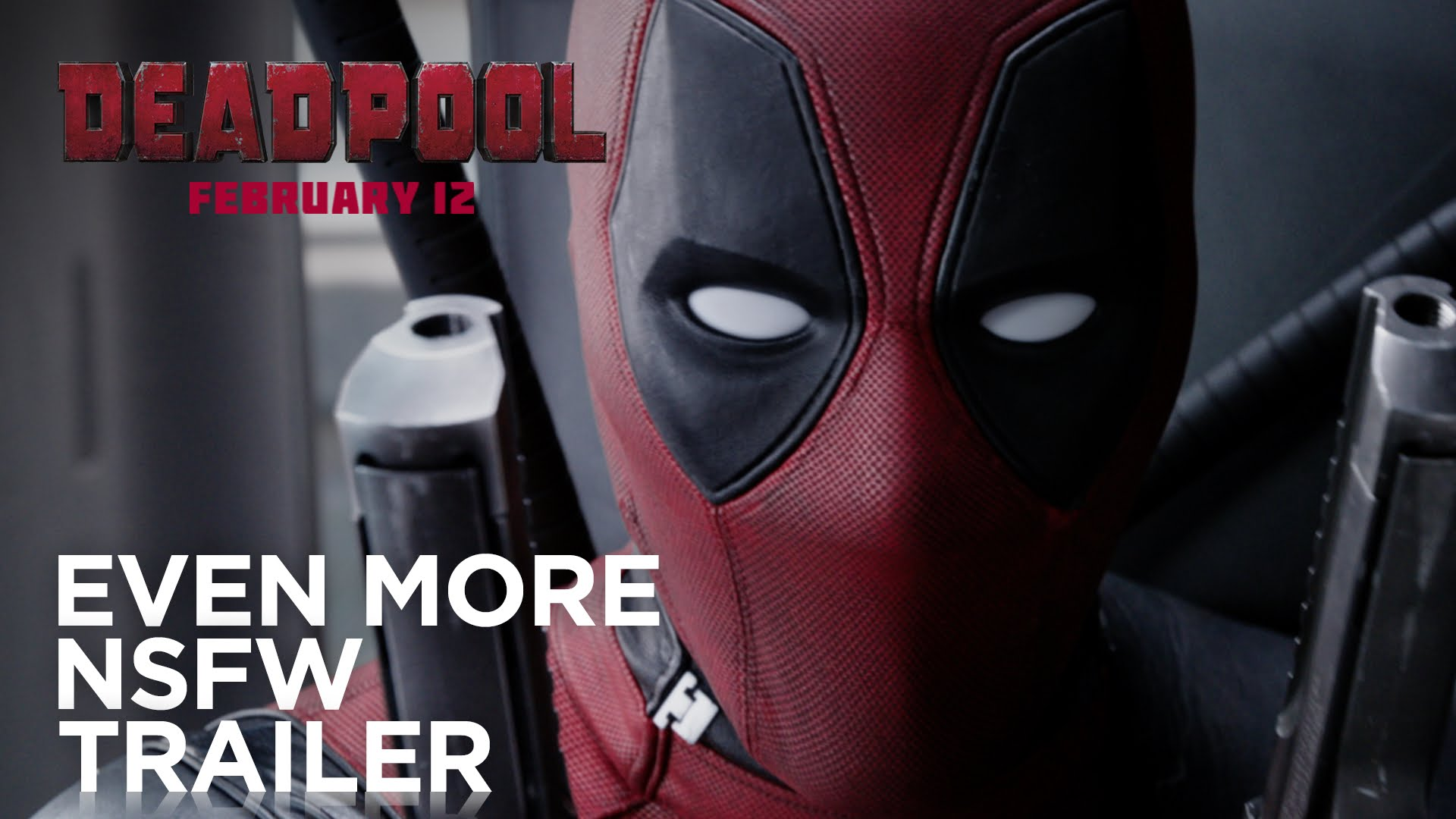 DEADPOOL Red Band Trailer 2