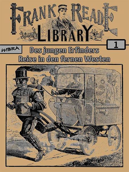Neu im Wibra-Verlag: Die FRANK READE LIBRARY