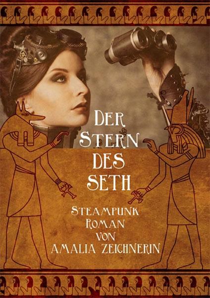Steampunk-Roman: DER STERN DES SETH
