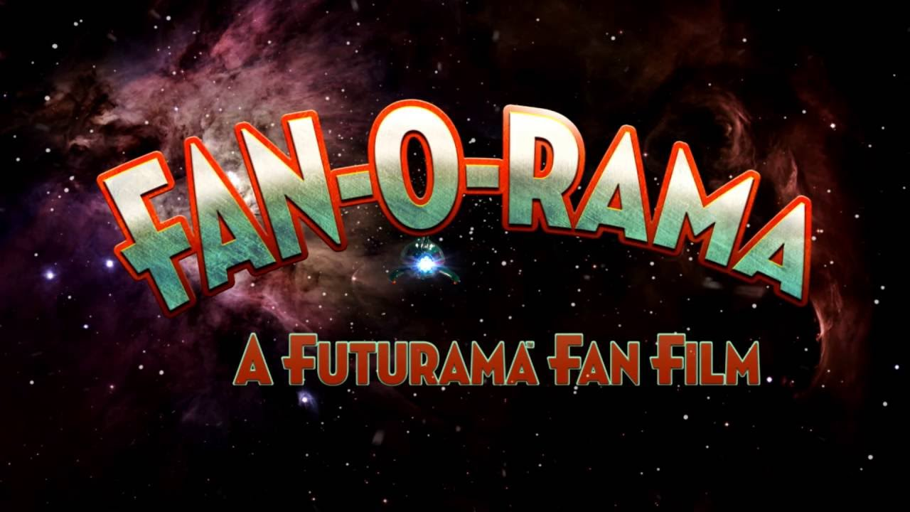 Holy camolie! Trailer zu FAN-O-RAMA – Ein Futurama Fan Film
