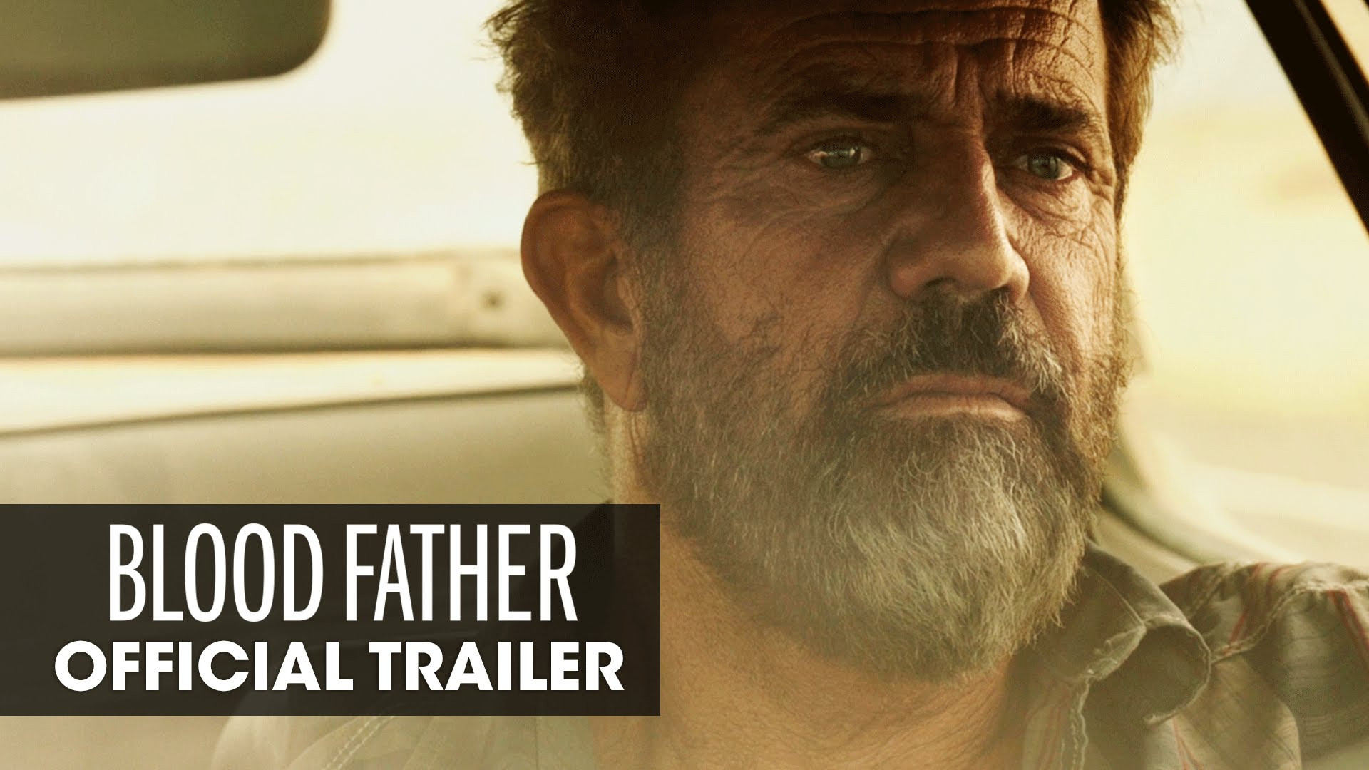 Trailer: Mel Gibson in BLOOD FATHER