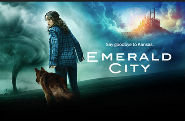 Neues zur WIZARD OF OZ-Fernsehserie EMERALD CITY
