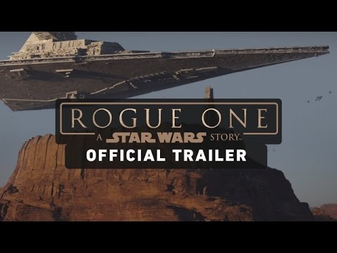 Neuer Trailer: ROGUE ONE – A STAR WARS STORY