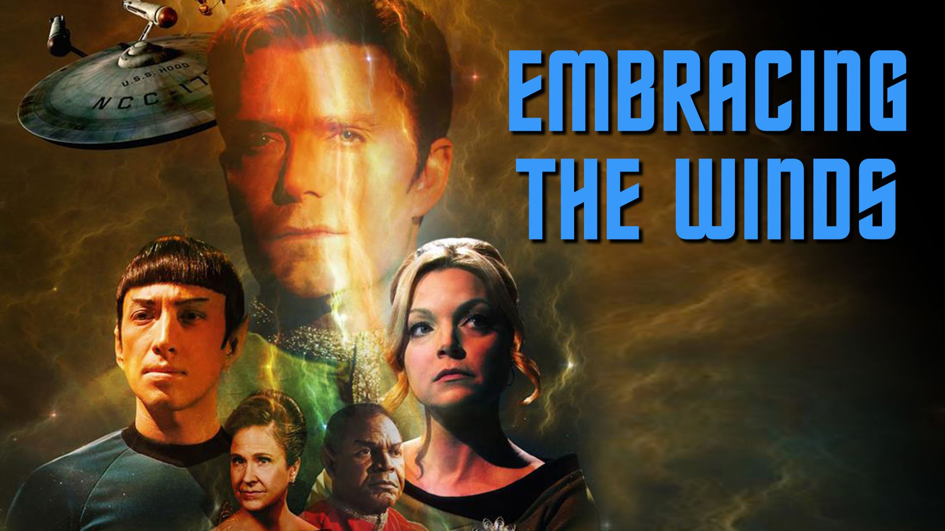 STAR TREK CONTINUES – EMBRACING THE WINDS