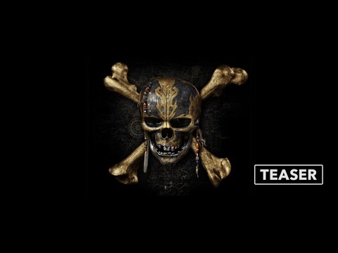 Teaser: PIRATES OF THE CARIBBEAN – DEAD MEN TELL NO TALES