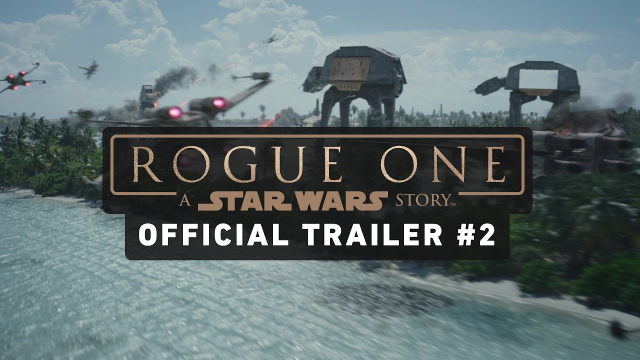 Trailer 2: STAR WARS ROGUE ONE