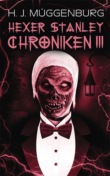 Erschienen: HEXER STANLEY CHONIKEN III