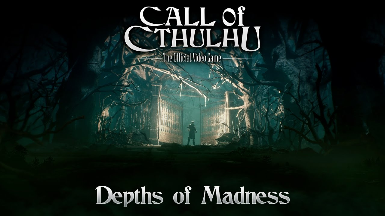 Trailer: CALL OF CTHULHU – DEPTHS OF MADNESS