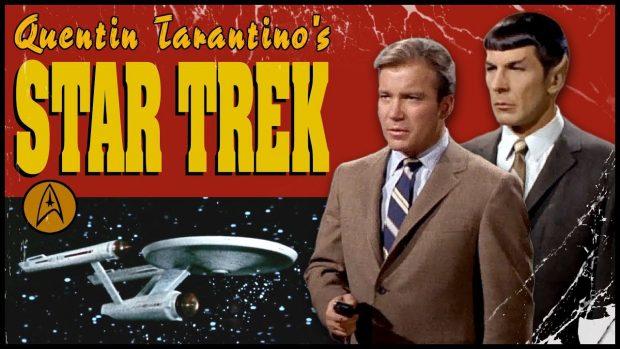 Quentin Tarantinos STAR TREK