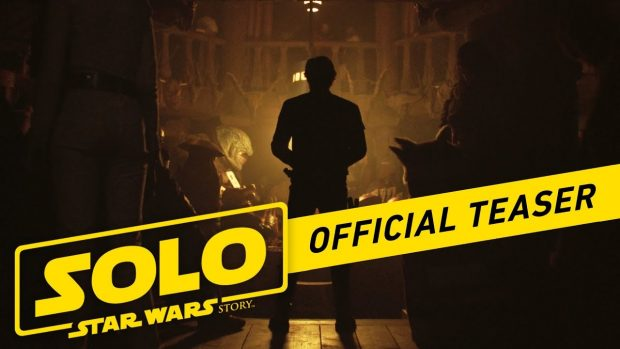 Teaser: SOLO – A STAR WARS STORY