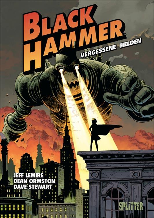 Neu bei Splitter: BLACK HAMMER – VERGESSENE HELDEN