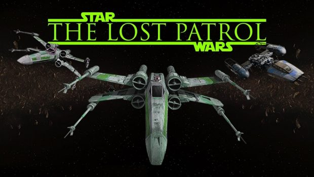 Grandios: THE LOST PATROL – A STAR WARS Fanfilm