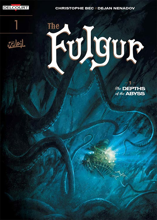FULGUR: THE DEPTH OF THE ABYSS – ein Comic inspiriert von Jules Verne