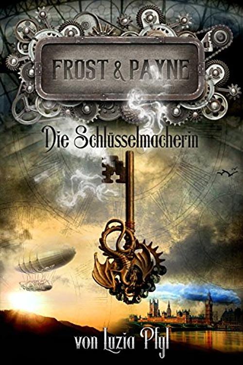 Steampunk kostenlos als eBook: FROST &PAYNE Band eins und zwei