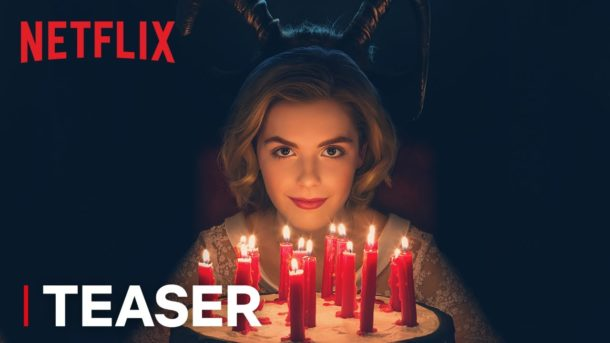 Trailer: CHILLING ADVENTURES OF SABRINA