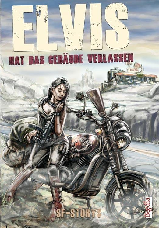 Im Februar: Storysammlung ELVIS HAT DAS GEBÄUDE VERLASSEN