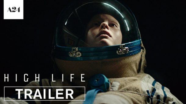 Trailer zum Science Fiction-Film HIGH LIFE