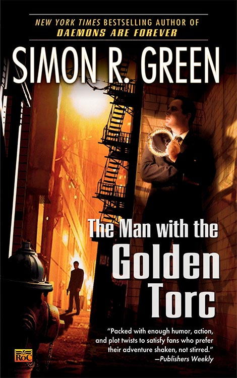 Simon R. Green – THE MAN WITH THE GOLDEN TORC