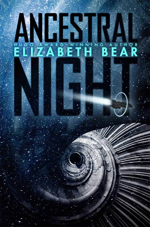 Science Fiction: Am 7. März erscheint ANCESTRAL NIGHT von Elizabeth Bear