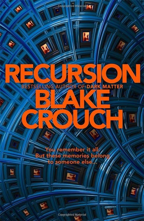 Am 11. Juni erscheint: RECURSION von Blake Crouch